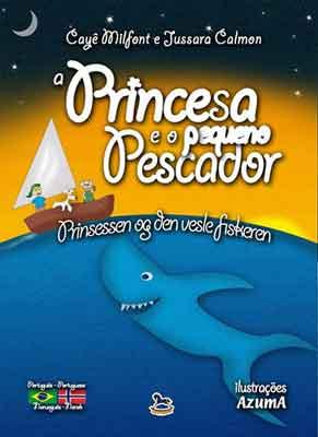 A Princesa e O Pequeno Pescador